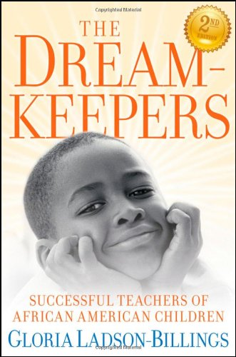 Dreamkeepers Successful Teachers of African American Children 2nd 2009 edition cover