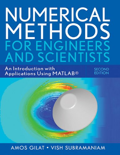 Numerical Methods for Engineers and Scientists An Introduction with Applications Using MATLAB 2nd 2010 9780470565155 Front Cover