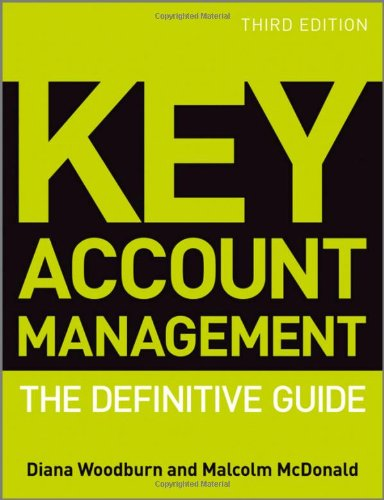 Key Account Management The Definitive Guide 3rd 2011 (Guide (Instructor's)) 9780470974155 Front Cover