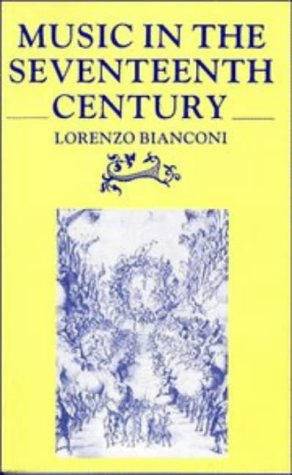 Music in the Seventeenth Century   1987 9780521269155 Front Cover