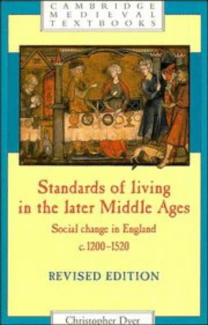 Standards of Living in the Later Middle Ages Social Change in England C. 1200-1520  1998 edition cover