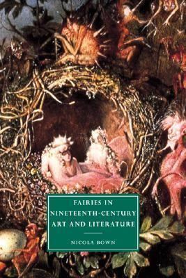 Fairies in Nineteenth-Century Art and Literature   2001 9780521793155 Front Cover
