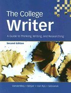 College Writer Paperback Second Edition Plus Eduspace 2nd 2007 9780618727155 Front Cover