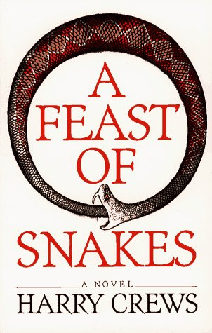Feast of Snakes A Novel N/A edition cover