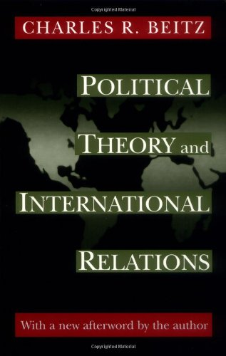 Political Theory and International Relations  2nd 1999 (Revised) edition cover