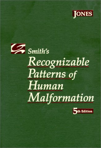 Smith's Recognizable Patterns of Human Malformation  5th 1997 (Revised) edition cover