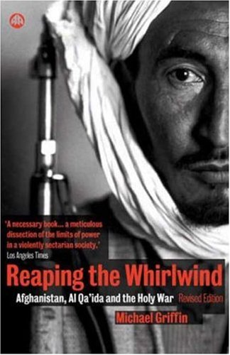 Reaping the Whirlwind Al Qa'ida and the Holy War 2nd 2002 (Revised) 9780745319155 Front Cover