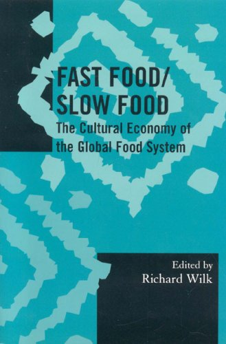 Fast Food/Slow Food The Cultural Economy of the Global Food System  2006 edition cover