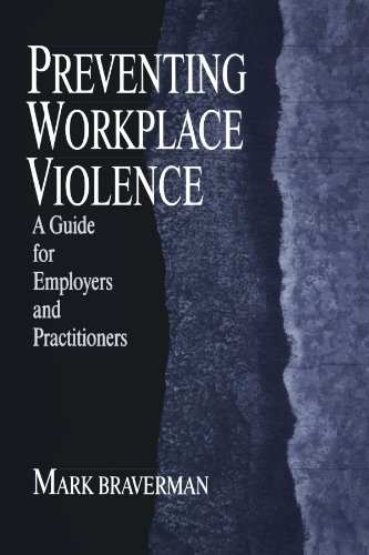 Preventing Workplace Violence A Guide for Employers and Practitioners  1999 edition cover