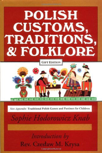 Polish Customs, Traditions and Folklore  2nd edition cover