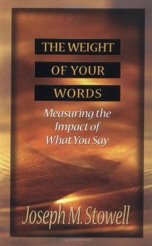 Weight of Your Words Measuring the Impact of What You Say N/A edition cover