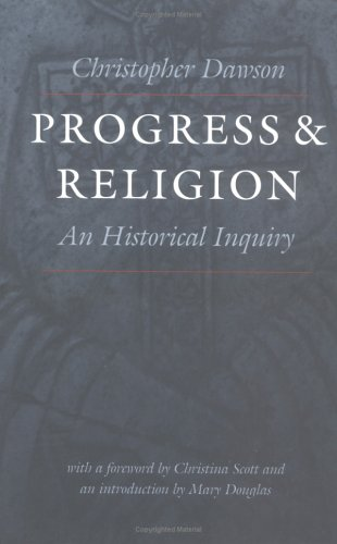 Progress and Religion An Historical Inquiry  2001 edition cover