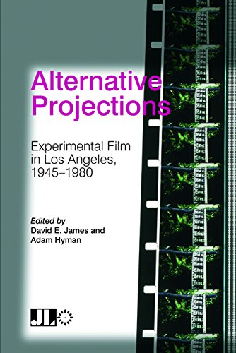Alternative Projections Experimental Film in Los Angeles, 1945-1980  2015 9780861967155 Front Cover