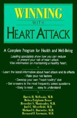 Winning with Heart Attack A Complete Program for Health and Well-Being N/A 9780879759155 Front Cover