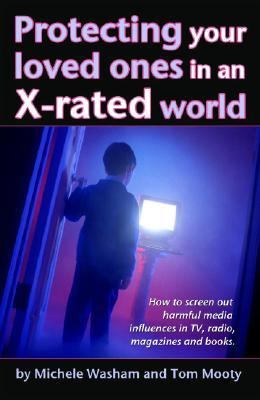 Protecting Those You Love in an X-Rated World N/A 9780882702155 Front Cover