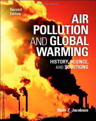 Air Pollution and Global Warming History, Science, and Solutions 2nd 2012 edition cover