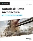 Autodesk Revit Architecture 2015 No Experience Required  2014 edition cover