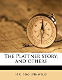 Plattner Story, and Others  N/A edition cover