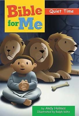 Bible for Me, Quiet Time   2004 9781400305155 Front Cover
