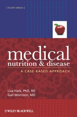 Medical Nutrition and Disease A Case-Based Approach 4th 2009 edition cover