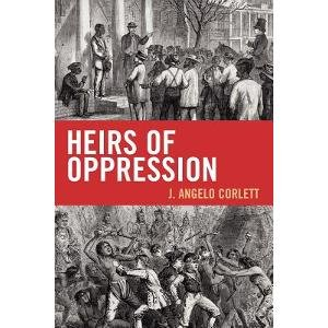 Heirs of Oppression Racism and Reparations N/A edition cover