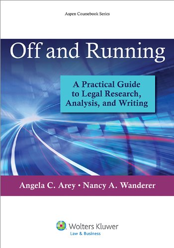 Off and Running A Practical Guide to Legal Research, Analysis, and Writing  2014 edition cover