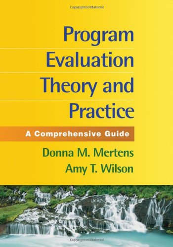 Program Evaluation Theory and Practice A Comprehensive Guide  2012 edition cover