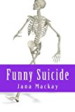 Funny Suicide  Large Type  9781491031155 Front Cover