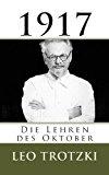 Trotzki: 1917 - Die Lehren des Oktober  N/A 9781491255155 Front Cover