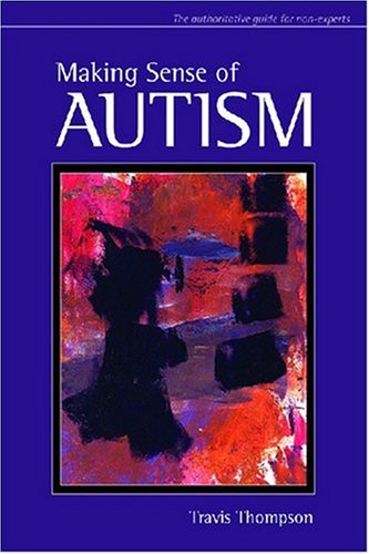 Making Sense of Autism   2007 edition cover