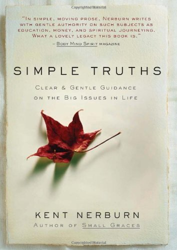 Simple Truths Clear and Gentle Guidance on the Big Issues in Life 2nd 2005 edition cover
