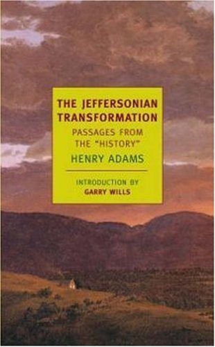 Jeffersonian Transformation Passages from the History  2006 edition cover