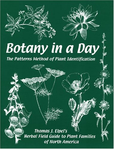 Botany in a Day : The Patterns Method of Plant Identification 5th 2004 edition cover