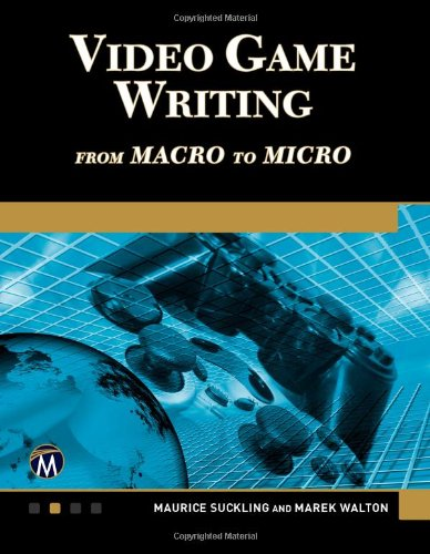 Video Game Writing From Macro to Micro N/A edition cover