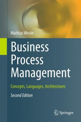 Business Process Management Concepts, Languages, Architectures 2nd 2012 edition cover