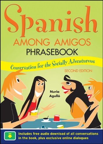 Spanish among Amigos Phrasebook, Second Edition  2nd 2011 9780071754156 Front Cover