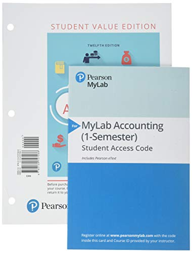 Financial Accounting + Mylab Accounting With Pearson Etext Access Card: Value Edition  2018 9780134833156 Front Cover