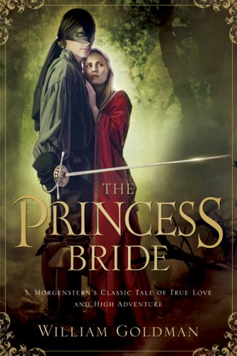 Princess Bride S. Morgenstern's Classic Tale of True Love and High Adventure  1973 edition cover