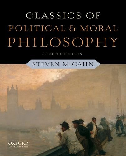 Classics of Political and Moral Philosophy  2nd 2012 edition cover