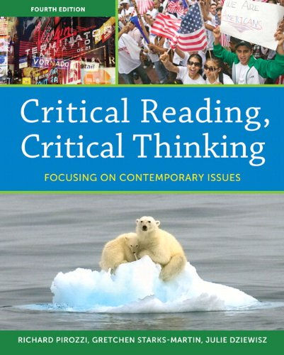 Critical Reading Critical Thinking Focusing on Contemporary Issues (with MyReadingLab) 4th 2012 edition cover