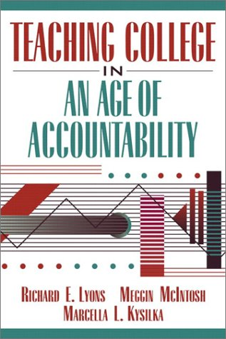 Teaching College in an Age of Accountability   2003 edition cover