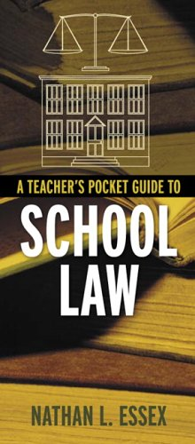 Teacher's Pocket Guide to School Law   2006 edition cover