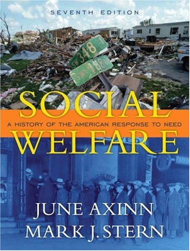 Social Welfare A History of the American Response to Need 7th 2008 edition cover