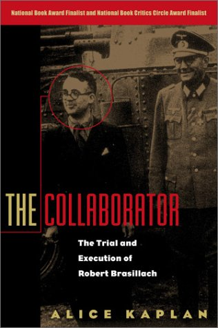 Collaborator The Trial and Execution of Robert Brasillach  2000 edition cover