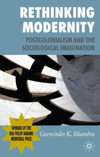 Rethinking Modernity Postcolonialism and the Sociological Imagination  2007 edition cover