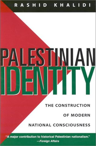 Palestinian Identity The Construction of Modern National Consciousness  1997 edition cover