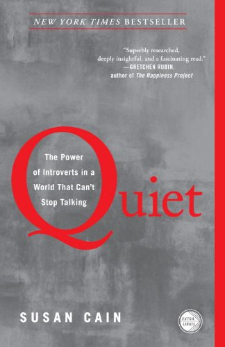 Quiet The Power of Introverts in a World That Can't Stop Talking  2013 edition cover