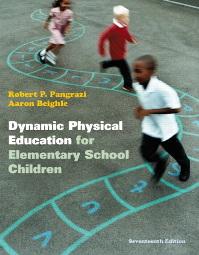 Dynamic Physical Education for Elementary School Children  17th 2013 (Revised) edition cover