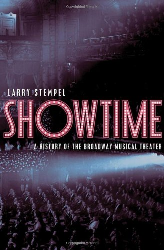 Showtime A History of the Broadway Musical Theater  2010 edition cover
