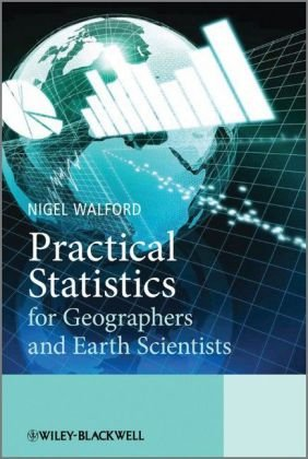 Practical Statistics for Geographers and Earth Scientists   2006 edition cover